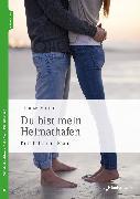 Cover-Bild zu Prünte, Thomas: Du bist mein Heimathafen (eBook)