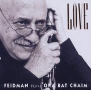 Cover-Bild zu Feidman, Giora (Komponist): Love-Feidman Plays Ora Bat Chaim