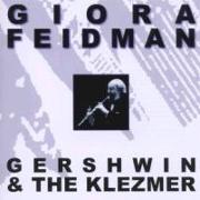 Cover-Bild zu Feidman, Giora (Komponist): Gershwin & The Klezmer