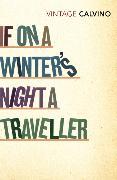 Cover-Bild zu Calvino, Italo: If on a Winter's Night a Traveller