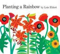 Cover-Bild zu Ehlert, Lois: Planting a Rainbow