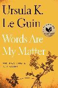 Cover-Bild zu Le Guin, Ursula K.: Words Are My Matter