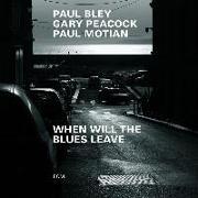 Cover-Bild zu When Will The Blues Leave