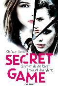 Cover-Bild zu Hasse, Stefanie: Secret Game. Brichst du die Regeln, brech ich dein Herz (eBook)