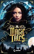 Cover-Bild zu Hasse, Stefanie: Magic Tales - Verhext um Mitternacht (eBook)