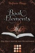 Cover-Bild zu Hasse, Stefanie: BookElements 2: Die Welt hinter den Buchstaben (eBook)