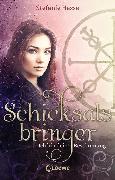 Cover-Bild zu Hasse, Stefanie: Schicksalsbringer - Ich bin deine Bestimmung (eBook)