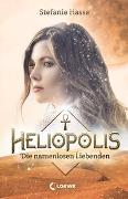 Cover-Bild zu Hasse, Stefanie: Heliopolis - Die namenlosen Liebenden