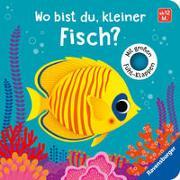 Cover-Bild zu Tünner, Klara: Wo bist du, kleiner Fisch?