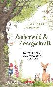 Cover-Bild zu Appel, Jennie: Zauberwald & Zwergenkraft (eBook)
