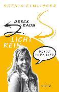 Cover-Bild zu Elmlinger, Sophia: Dreck raus - Licht rein (eBook)