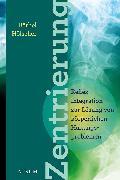 Cover-Bild zu Hölscher, Bärbel: Zentrierung (eBook)
