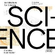 Cover-Bild zu Nickl-Weller, Christine: Architecture for Science | Architektur für Wissenschaft
