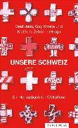 Cover-Bild zu Zehnder, Matthias: Unsere Schweiz (eBook)