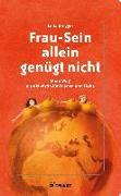 Cover-Bild zu Dregger, Leila: Frau-Sein allein genügt nicht (eBook)