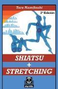 Cover-Bild zu Shiatsu + Stretching von Namikoshi, Toru
