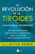 Cover-Bild zu Revolucion de la Tiroides Y Las Glandulas Suprarrenales, La von Romm, Aviva