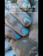 Cover-Bild zu Grace, M.: Gracefully Raw (eBook)
