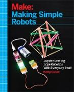 Cover-Bild zu Ceceri, Kathy: Making Simple Robots (eBook)