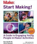 Cover-Bild zu Martin, Danielle: Start Making! (eBook)