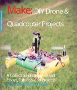 Cover-Bild zu Make:, The Editors Of: DIY Drone and Quadcopter Projects (eBook)