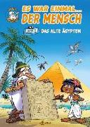 Cover-Bild zu Gaudin, Jean-Charles: Es war einmal... der Mensch 02. Das alte Ägypten