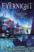 Cover-Bild zu Mackenzie, Ross: Evernight (eBook)