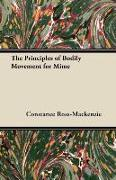 Cover-Bild zu Ross-MacKenzie, Constance: The Principles of Bodily Movement for Mime