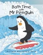 Cover-Bild zu Mackenzie-Ross, Richard: Bath Time with Mr Penguin