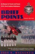 Cover-Bild zu MacKenzie, Ross H.: Brief Points: An Almanac for Parents and Friends of U.S. Naval Academy Midshipmen