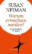 Cover-Bild zu Neiman, Susan: Warum erwachsen werden? (eBook)