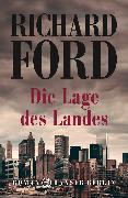 Cover-Bild zu Ford, Richard: Die Lage des Landes (eBook)