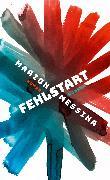 Cover-Bild zu Messina, Marion: Fehlstart (eBook)