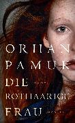 Cover-Bild zu Pamuk, Orhan: Die rothaarige Frau (eBook)