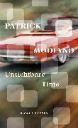 Cover-Bild zu Modiano, Patrick: Unsichtbare Tinte (eBook)