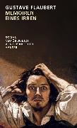 Cover-Bild zu Flaubert, Gustave: Memoiren eines Irren (eBook)