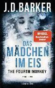 Cover-Bild zu Barker, J.D.: The Fourth Monkey - Das Mädchen im Eis