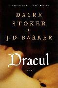 Cover-Bild zu Stoker, Dacre: Dracul