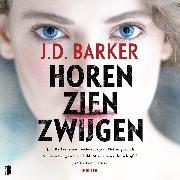 Cover-Bild zu Barker, J.D.: Horen, zien, zwijgen (Audio Download)