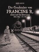 Cover-Bild zu Golzio, Boris: Die Geschichte von Francine R