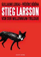 Cover-Bild zu Lebeau, Guillaume: Stieg Larsson