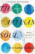 Cover-Bild zu McManus, Erwin Raphael: The Artisan Soul