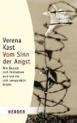 Cover-Bild zu Kast, Verena: Vom Sinn der Angst