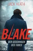 Cover-Bild zu Heath, Jack: Blake - Der Geschmack des Todes