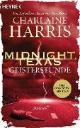Cover-Bild zu Harris, Charlaine: Midnight, Texas - Geisterstunde