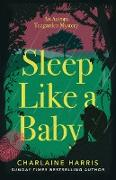 Cover-Bild zu Harris, Charlaine: Sleep Like a Baby (eBook)