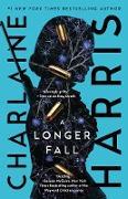 Cover-Bild zu Harris, Charlaine: A Longer Fall (eBook)