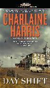 Cover-Bild zu Harris, Charlaine: Day Shift (eBook)
