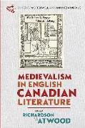 Cover-Bild zu Toswell, Professor M J (Contributor) (Hrsg.): Medievalism in English Canadian Literature