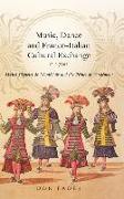Cover-Bild zu Fader, Don (Person): Music, Dance and Franco-Italian Cultural Exchange, c.1700